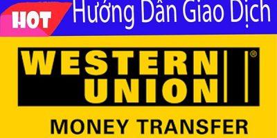 Hướng dẫn chuyển tiền quốc tế qua Western union