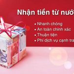 Nhận tiền từ nước ngoài về Việt Nam